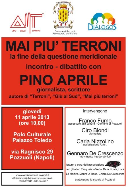 """11.4.2013. """"Mai più terroni. La fine della Questione Meridionale"""". Incontro con lo scrittore Pino Aprile"""