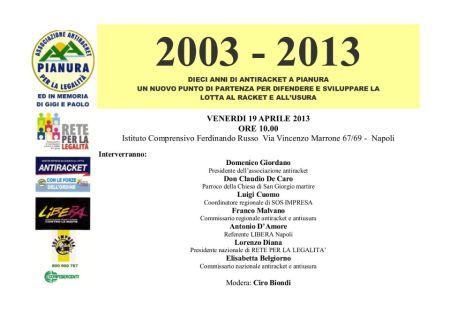 19.4.2013. Pianura: 10 anni della prima associazione antiracket di Napoli